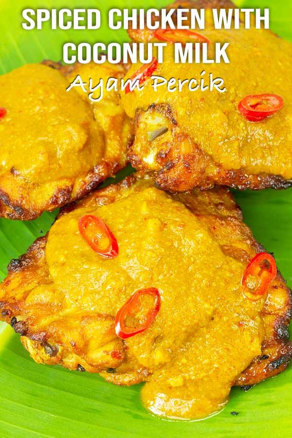 Spiced Chicken with Coconut Milk (Ayam Percik) - El Mundo Eats