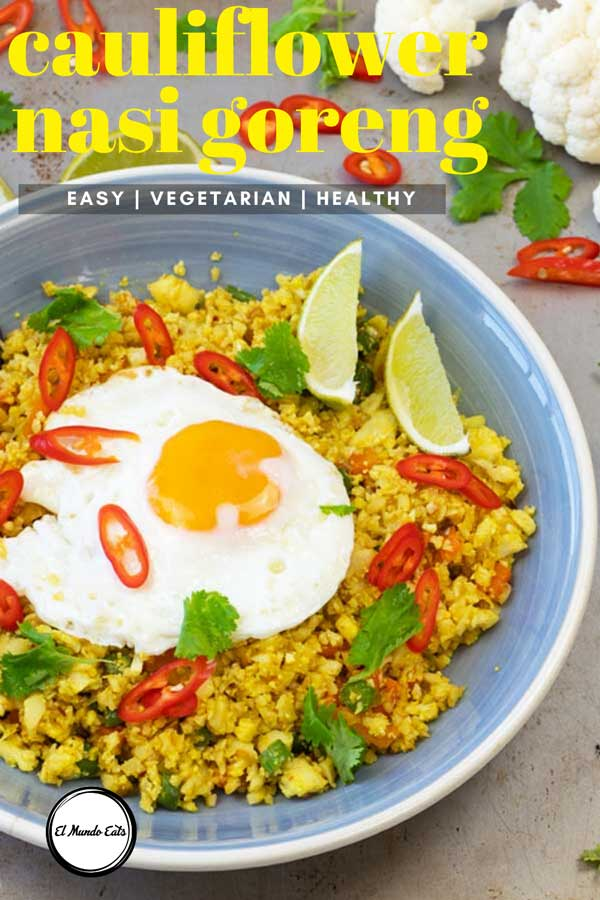 A healthy low carb, vegetarian and delicious cauliflower nasi goreng. A perfect simple and healthy meal for the weekdays or whenever you want to get back on track after some holiday feasts. #cauliflowerrice #nasigoreng #malaysianrecipe #healthyrecipe #elmundoeats